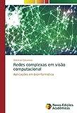 Redes complexas em visão computacional