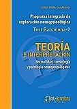 Teoría e interpretación: Normalidad, semiología y patología neuropsicológicas