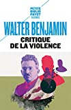 Critique de la violence (PR.PA.PF.PHILO. t. 849) (French Edition)