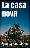 La casa nova (Italian Edition)