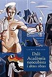 Dalí. Acadèmia Neocubista I Altres Obres (Monografies del museu de Montserrat)