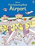 First Colouring Book Airport (First Colouring Books)