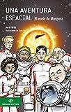 Una aventura espacial: El vuelo de Mariposa: Descubre cómo es el sistema solar - Libros infantiles 10 a 12 años (Libros para niños de 10 años)